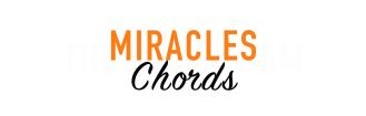 MIRACLES CHORDS