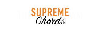 SUPREME CHORDS